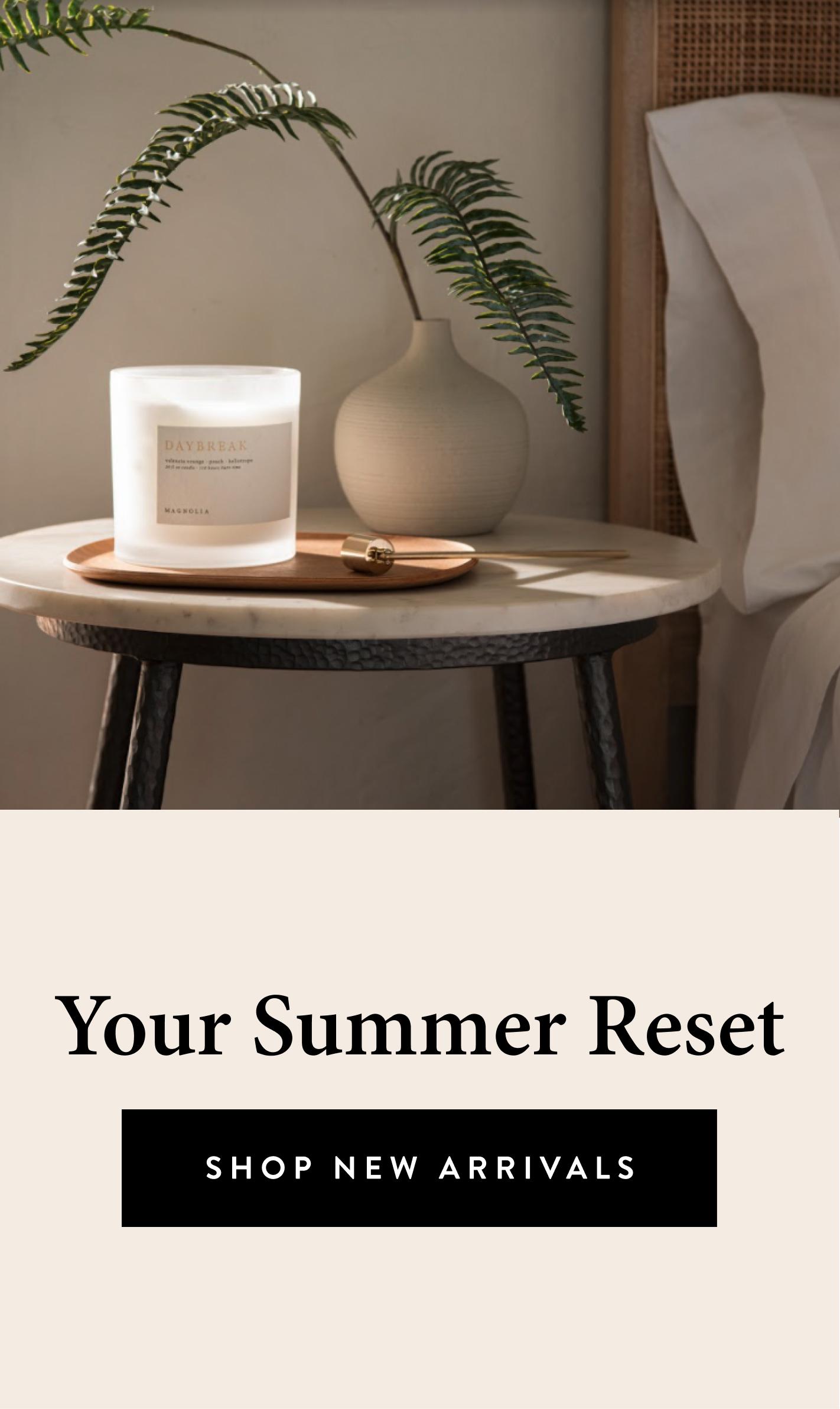 Your Summer Reset Shop new arrivals