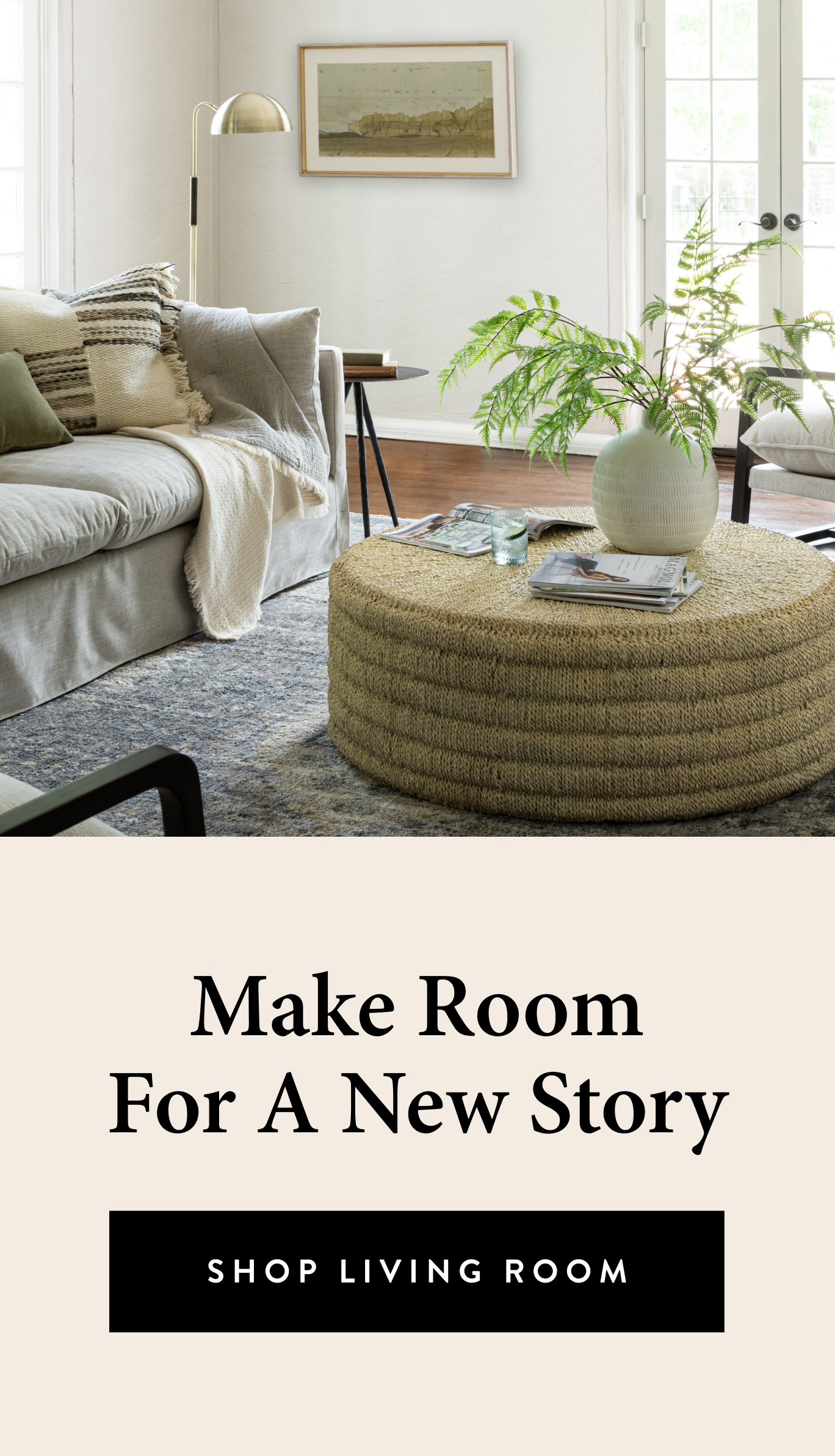 Make room for a new story, shop now!