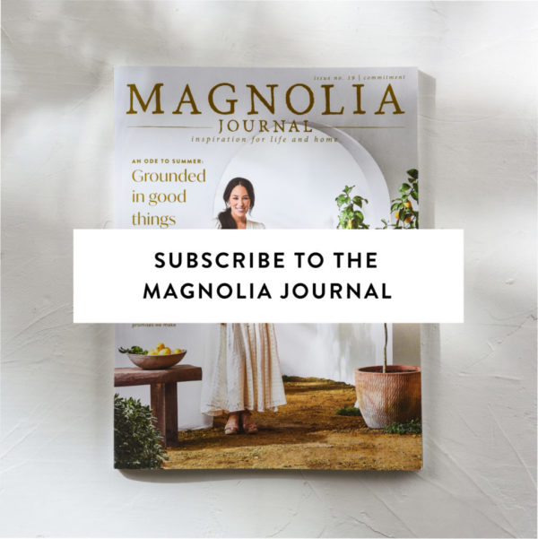 subscribe to the magnolia journal