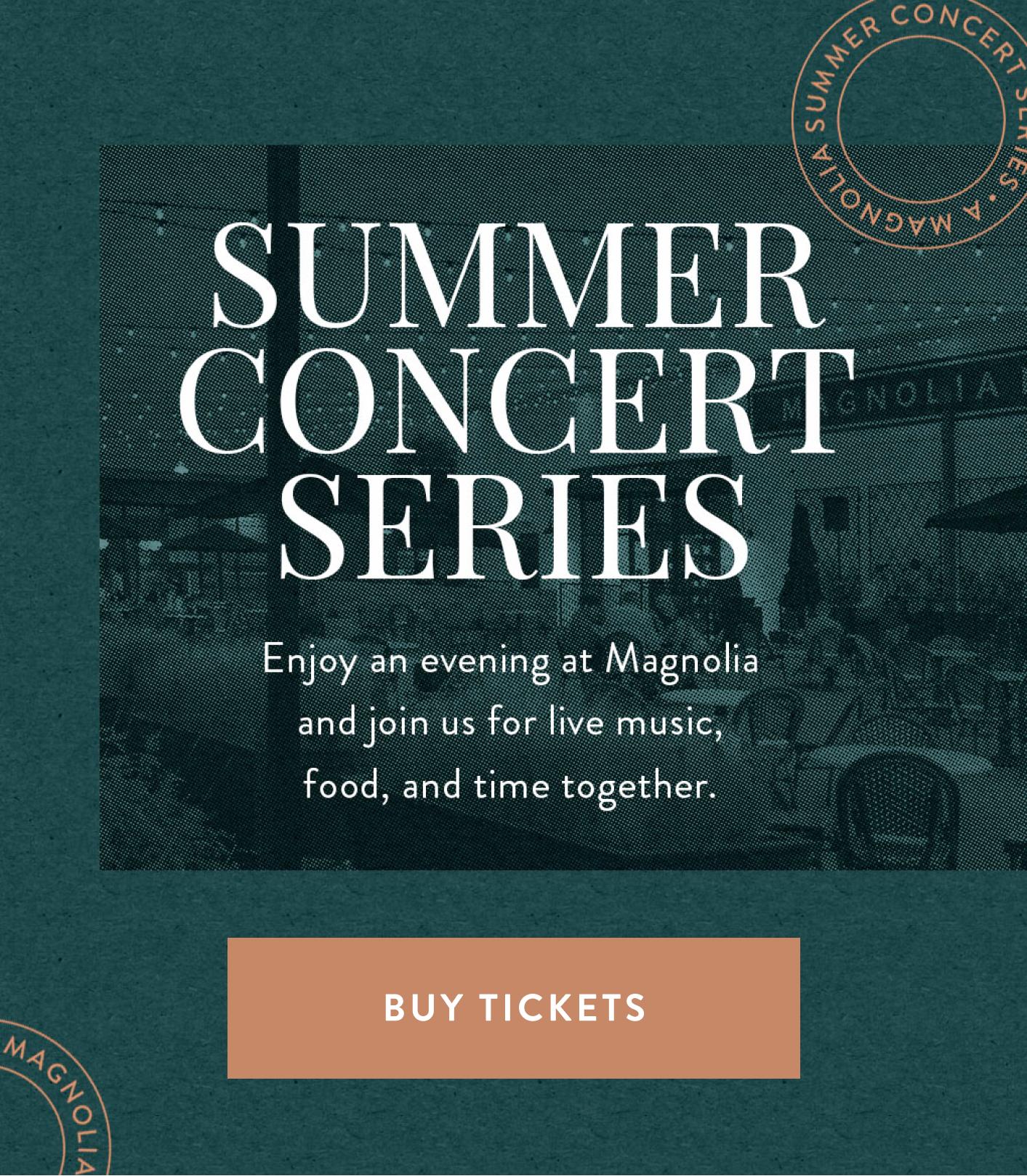 summer concert series. buy tickets.